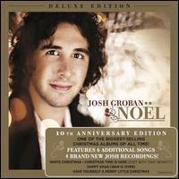 Noël [Deluxe 10th Anniversary Edition] - Josh Groban