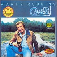No. 1 Cowboy - Marty Robbins