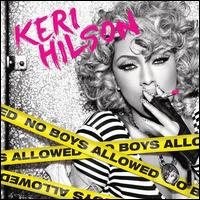 No Boys Allowed - Keri Hilson