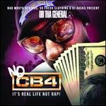 No CB4: It's Real Life Not Rap!