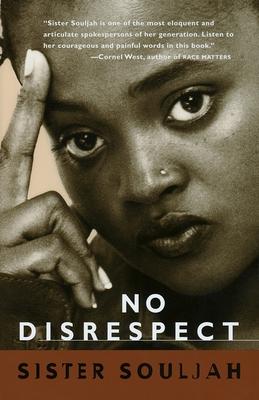 No Disrespect - Sister Souljah