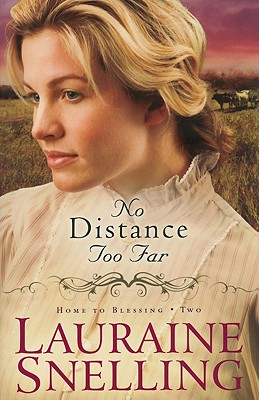 No Distance Too Far - Snelling, Lauraine