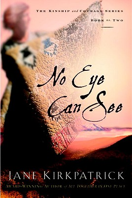 No Eye Can See - Kirkpatrick, Jane
