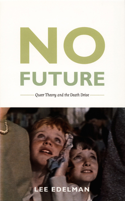 No Future-PB - Edelman, Lee