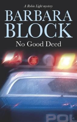 No Good Deed - Block, Barbara