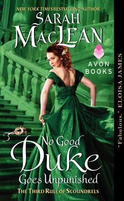 No Good Duke Goes Unpunished: A Third Rule of Scoundrels - MacLean, Sarah