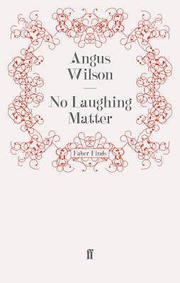 No Laughing Matter - Wilson, Angus