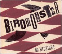 No Midnight - Birdmonster