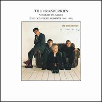 No Need to Argue [The Complete Sessions 1994-1995] - The Cranberries