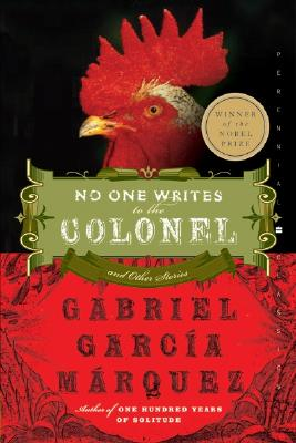 No One Writes to the Colonel and Other Stories - Garcia Marquez, Gabriel