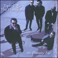 No Ordinary Day - Toph-E & The Pussycats