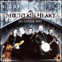 No Other Way - Mountain Heart