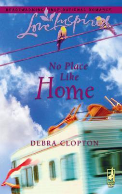 No Place Like Home - Clopton, Debra