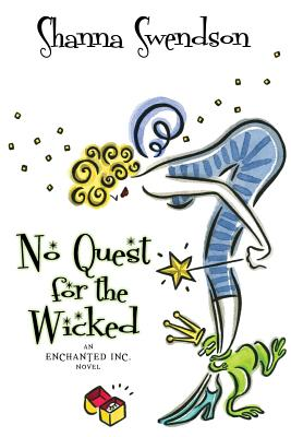 No Quest for the Wicked - Swendson, Shanna