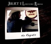 No Regrets - Juliet and the Lonesome Romeos