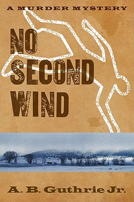 No Second Wind - Guthrie Jr, A B