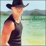 No Shoes, No Shirt, No Problems - Kenny Chesney