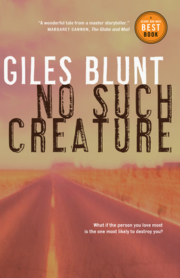 No Such Creature - Blunt, Giles