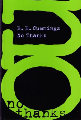 No Thanks - Cummings, E E, and Firmage, George James (Editor)