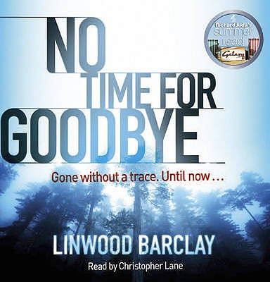 No Time for Goodbye - Barclay, Linwood, and Lane, Christopher (Read by)