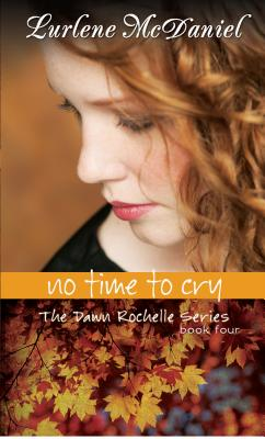 No Time to Cry - McDaniel, Lurlene