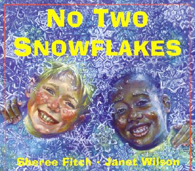 No Two Snowflakes - Fitch, Sheree