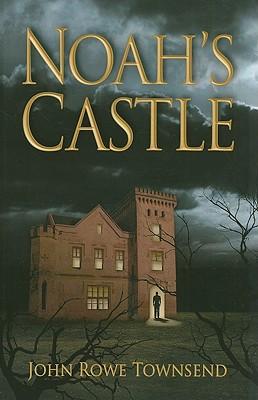 Noah's Castle - Townsend, John Rowe