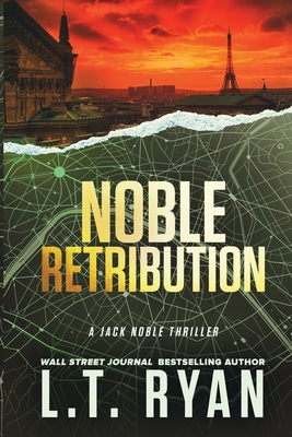 Noble Retribution (Jack Noble #6) - Ryan, L T