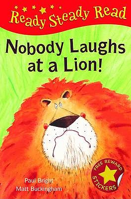 Nobody Laughts at a Lion! - Bright, Paul