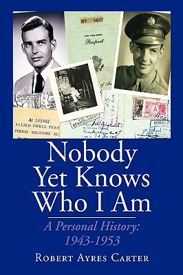 Nobody Yet Knows Who I Am - Carter, Robert Ayres