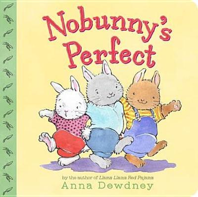 Nobunny's Perfect - Dewdney, Anna