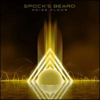 Noise Floor - Spock's Beard