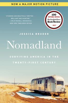 Nomadland: Surviving America in the Twenty-First Century - Bruder, Jessica