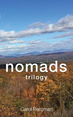 Nomads Trilogy - Bergman, Carol