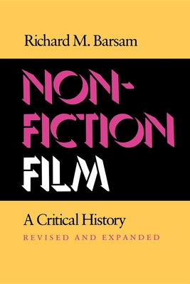 Nonfiction Film: A Critical History Revised and Expanded - Barsam, Richard