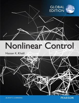 Nonlinear Control, Global Edition - Khalil, Hassan K.