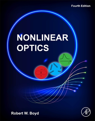 Nonlinear Optics - Boyd, Robert W.