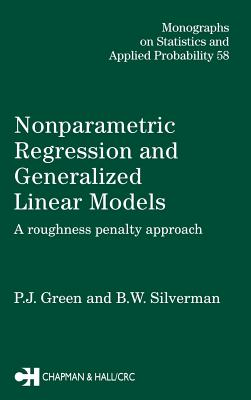 Nonparametric Regression and Generalized Linear Models - Green, P J