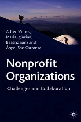 Nonprofit Organizations: Challenges and Collaboration - Vernis, Alfred, and Iglesias, M, and Sanz, Beatriz