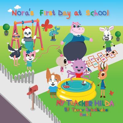 Nora's First Day at School - Bobokhidze, Tamar