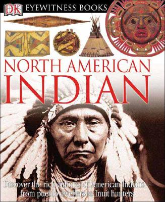 North American Indian - Murdoch, David Hamilton, and DK Publishing (Creator)