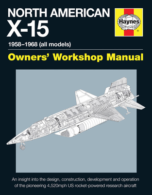 North American X-15 Manual 2016 - Baker, David