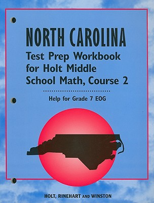 North Carolina Test Prep Workbook for Holt Middle School Math ...