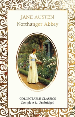 Northanger Abbey - Austen, Jane, and John, Judith (Contributions by)