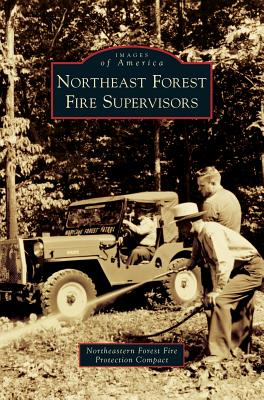 Northeast Forest Fire Supervisors - Compact, Northeastern Forest Fire Protec