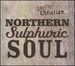 Northern Sulphuric Soul [Bonus Tracks]
