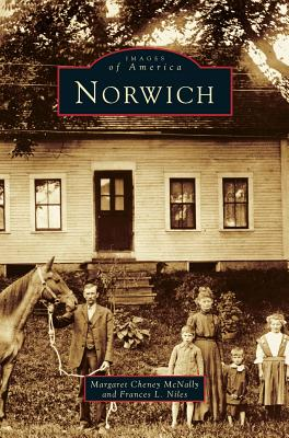 Norwich - McNally, Margaret Cheney, and Niles, Francis L