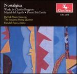 Nostalgica: Works by Charles Ruggiero, Miguel del Aguila, Daniel McCarthy