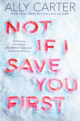 Not If I Save You First - Carter, Ally