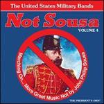 Not Sousa, Vol. 4
